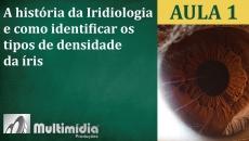 Aula 1 - Curso de Iridologia e Irisdiagnose
