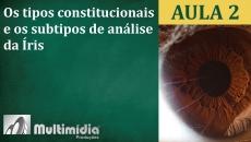 Aula 2 - Curso de Iridologia e Irisdiagnose