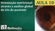 Aula 10 - Curso de Iridologia e Irisdiagnose