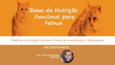 Bases da Nutrição Funcional para Felinos
