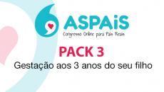 ASPAiS - Pack 3: Da Gestação aos 3 anos