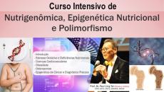 Curso Intensivo de Nutrigenômica, Epigenética e Polimorfismo