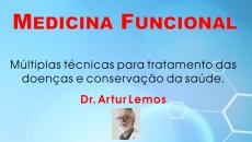 Medicina Funcional - Tratando Doenças e mantendo a Saúde