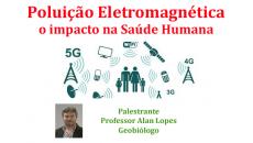 Poluição Eletromagnética e o impacto na Saúde Humana